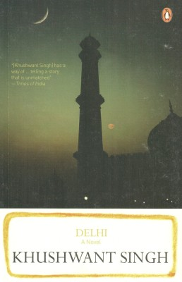 Buy Delhi: A Novel : A Novel 01 Edition: Book