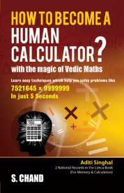 Buy How To Become A Human Calculator?: With The Magic Of Vedic Maths: Book