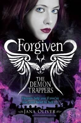 Buy The Demon Trappers: Forgiven: Book